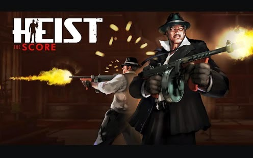 HEIST The Score Android APK