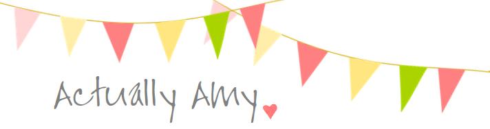 Actually Amy