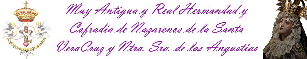 Muy Antigua y Real Cofradía de Nazarenos de la Santa Vera+Cruz y Ntra. Sra. de las Angustias