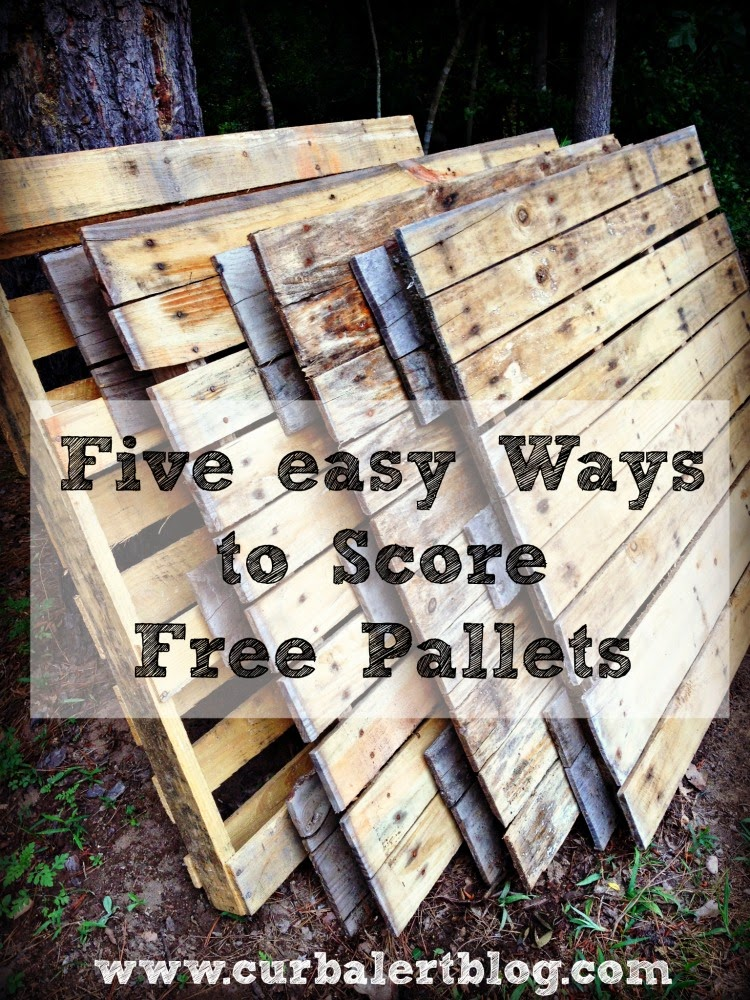 Five Easy Ways to Score Free Pallets by Curb Alert! via www.curbalertblog.com