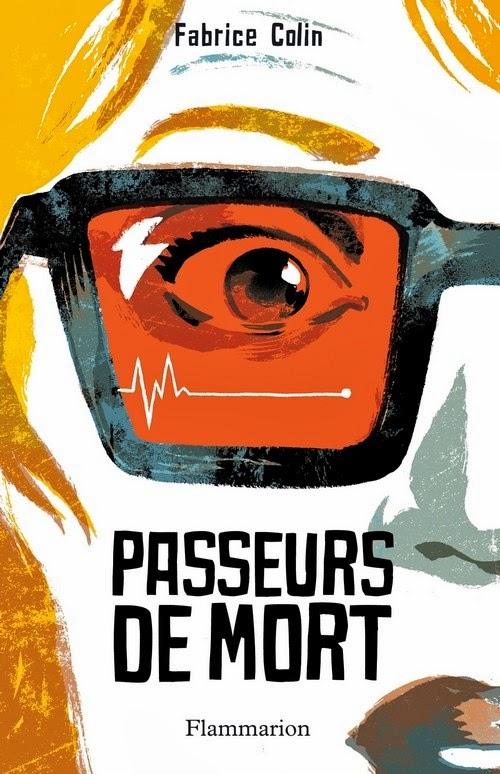 http://unbrindelecture.blogspot.fr/2014/03/passeurs-de-mort-de-fabrice-colin.html