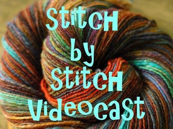 Stitch by Stitch Videocast!