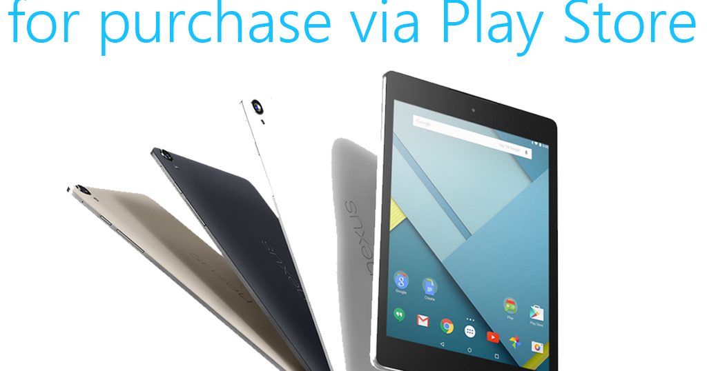Nexus 9 Now Available For Purchase Via Play Store