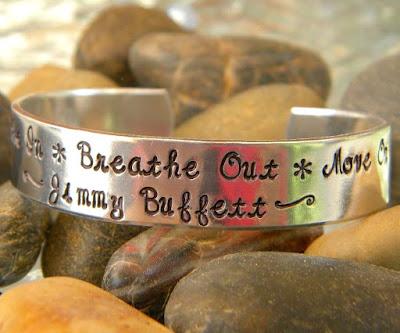 Breathe in Breathe out Move on Jimmy Buffett Quote Bracelet