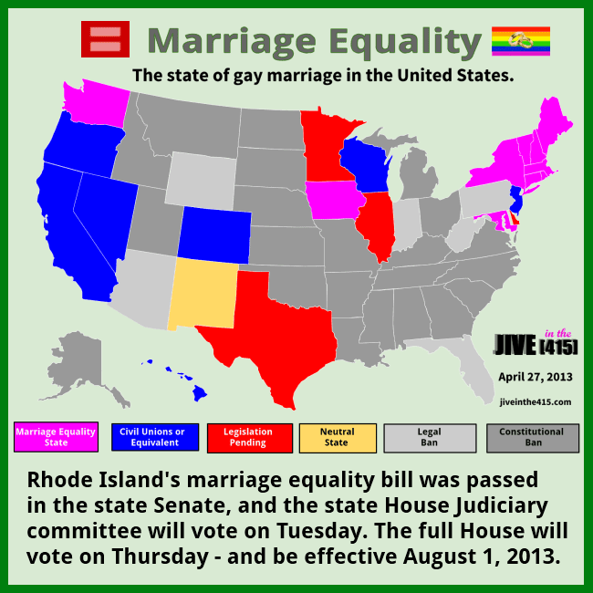 The state of gay marriage in the United States as of April 27th, 2013 by jiveinthe415.com.