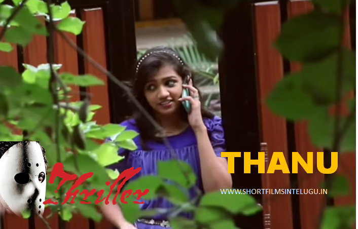 THANU Telugu New Short Film By Dikshith Mirjapuram August 2014