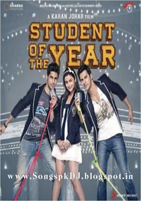 Student Of The Year Mp3 Songs