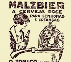 Propaganda da Cerveja Malzbier para crianças e senhoras nos anos 30.