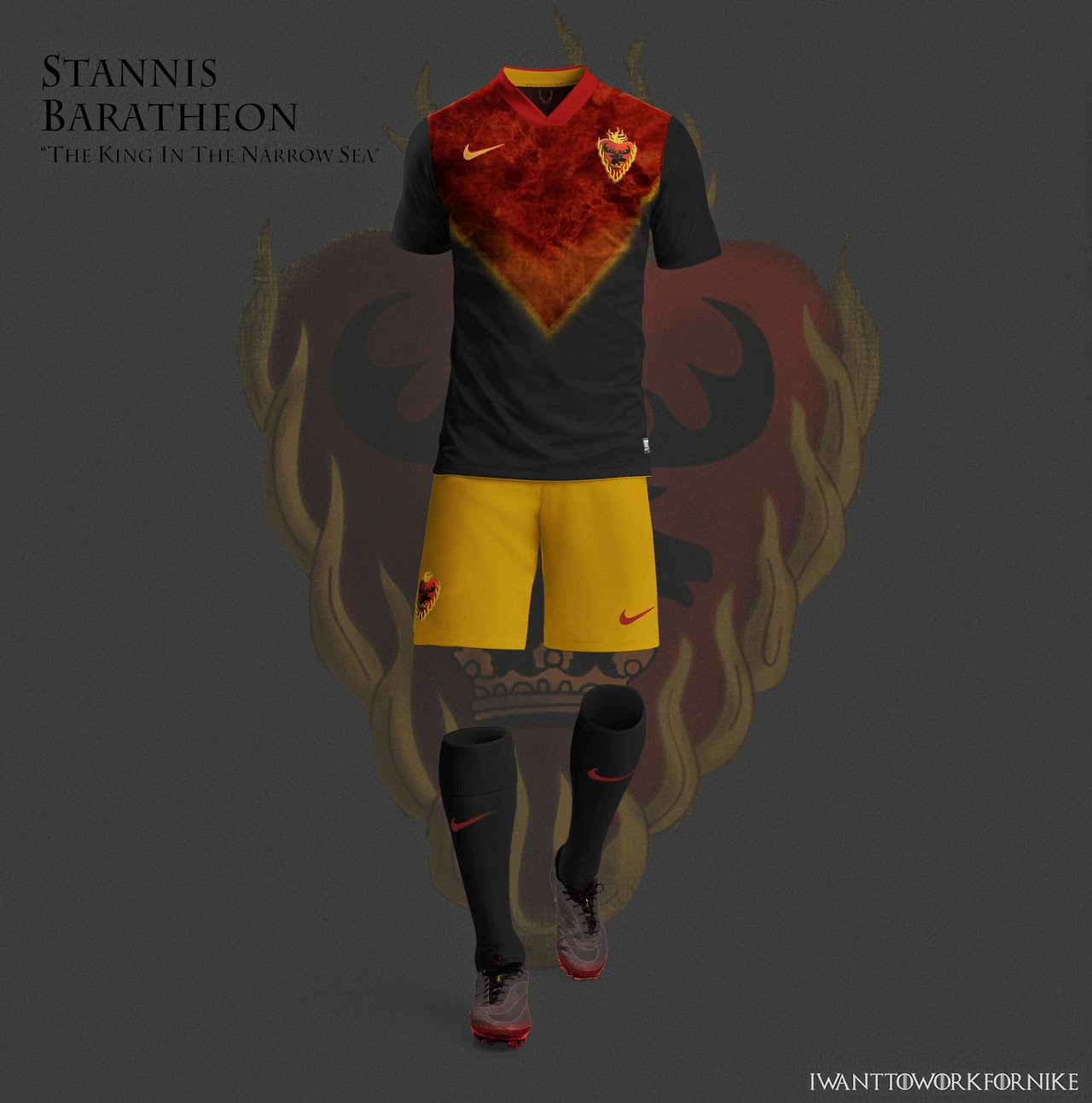 I WANT TO WORK FOR NIKE - Game Of Thrones House Themed World Cup Kits