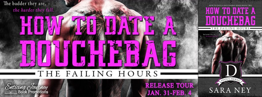 The Failing Hours How To Date A Douchebag Release