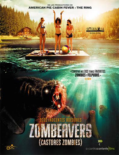 Descargar Zombeavers Castores zombies 2014 HDRip Latino Mega