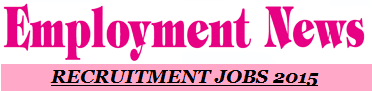 Employment E News Paper Today August 2015 | Rojgar Samachar