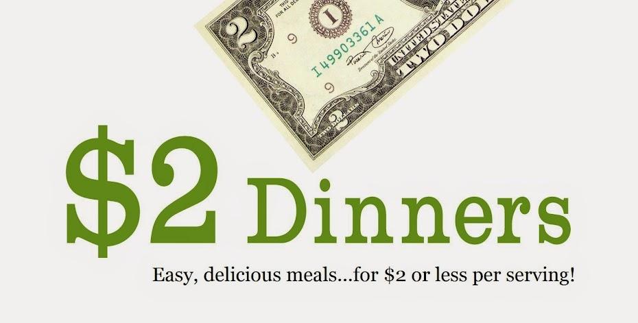 $2 Dinners