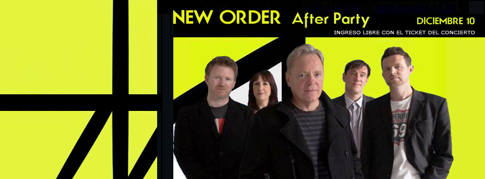 NEW ORDER AFTER PARTY