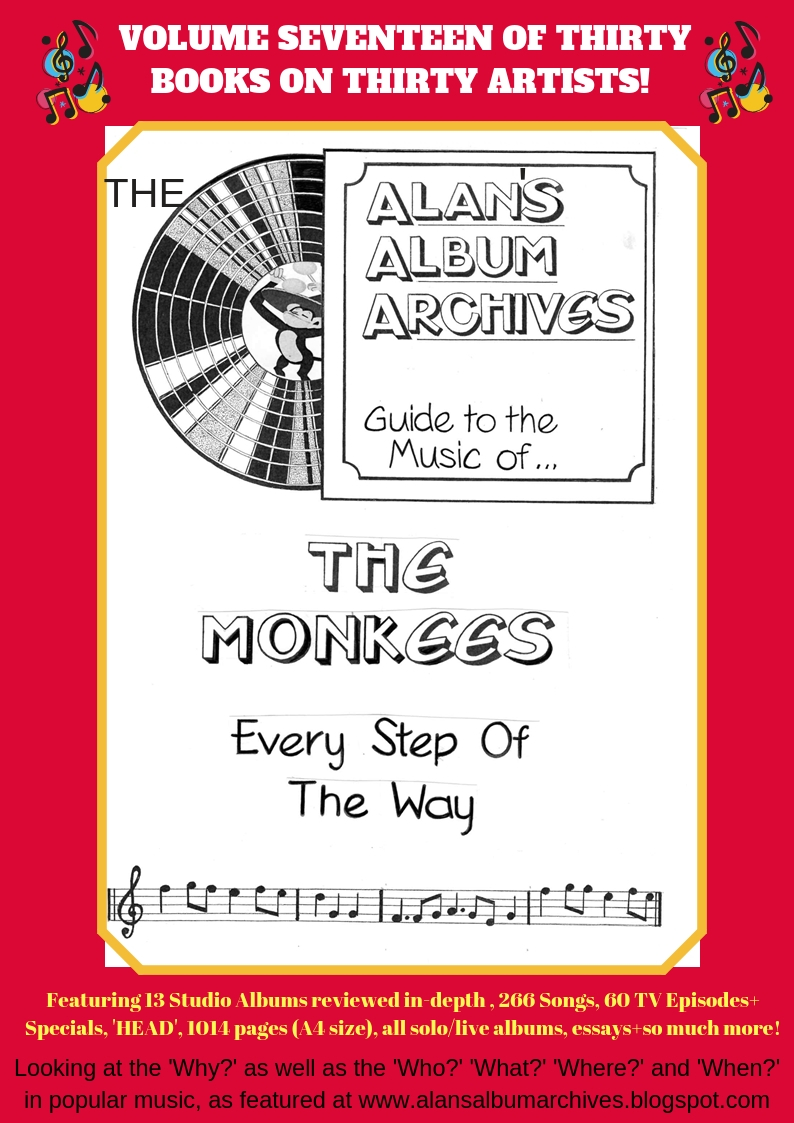 'Every Step Of The Way - The Alan's Album Archives Guide To The Music Of...The Monkees'