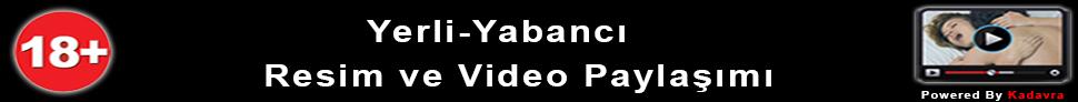 Yerli-Yabancı Resim ve Video Paylaşımı