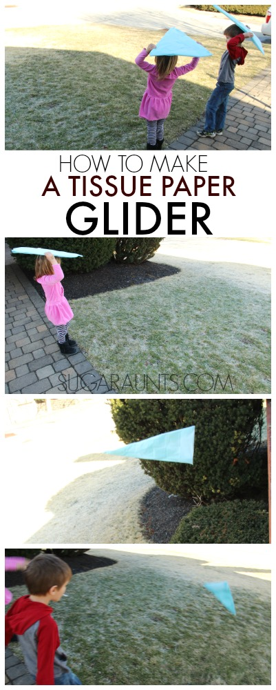 How to make a tissue paper glider with kids.  Exploring Bernoulli's Principle