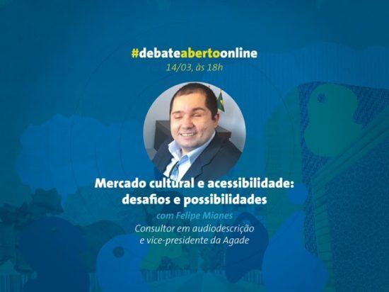 Debate online: Acessibilidade no Mercado Cultural