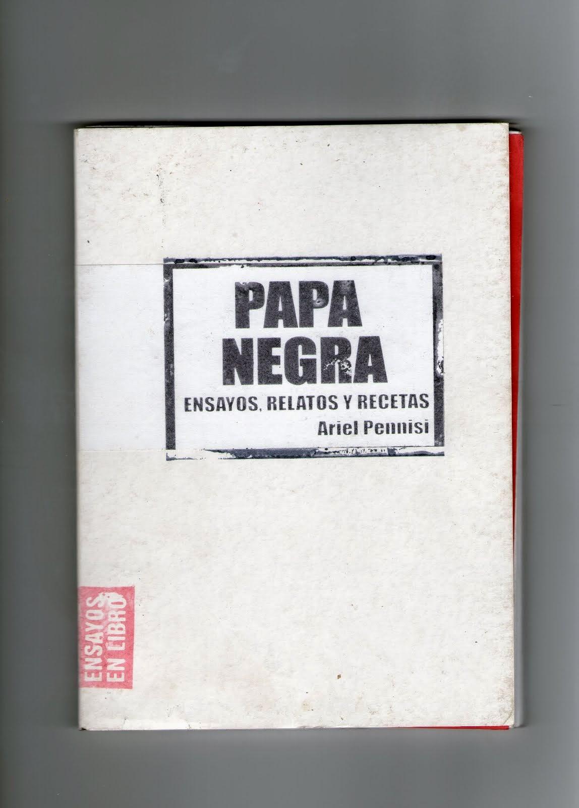 Papa Negra, de Ariel Pennisi