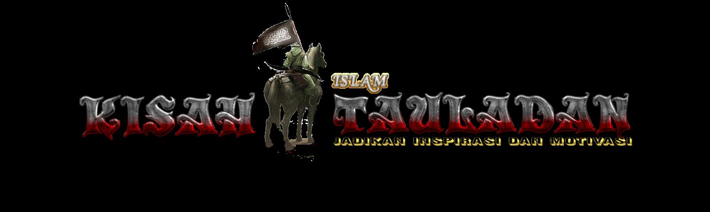 KISAH ISLAM INSPIRATIF