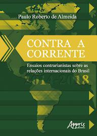 Contra a Corrente: ensaios contrarianistas