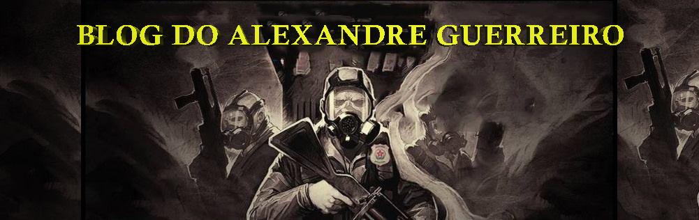 BLOG DO ALEXANDRE GUERREIRO