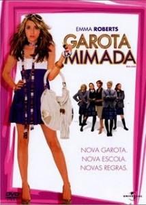 Filme Garota Mimada   Dublado