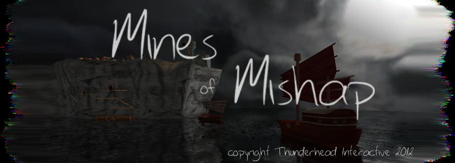Mines of Mishap