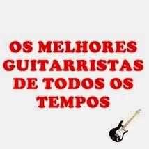 Os melhores guitarristas