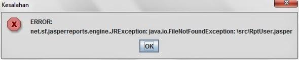 "Cara mengatasi Error ""net.sf.jasperreports.engine.JRException:java.io.FileNotFoundException:..."""