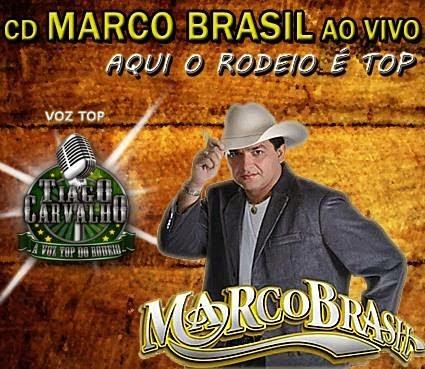 Marco Brasil e Tiago Carvalho   Rodeio Ao Vivo