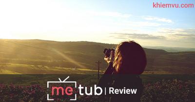 Metub Network Review Khiêm Vũ