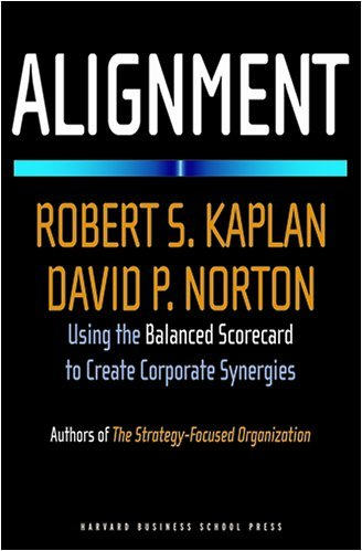 Cover depan Buku Alignment: Using the Balanced Scorecard to Create Corporate Synergies