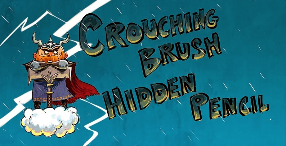 CROUCHING BRUSH, HIDDEN PENCIL