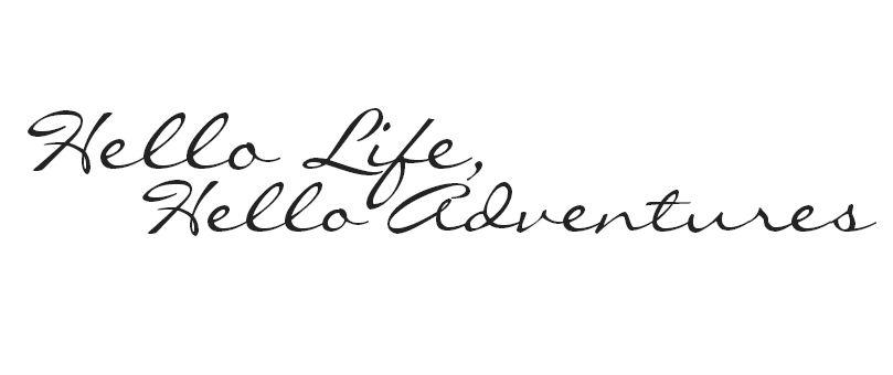 Hello Life Hello Adventures