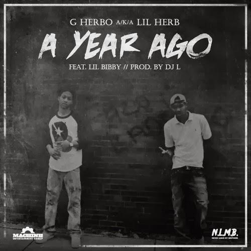 Lil Herb ft. Lil Bibby - A Year Ago