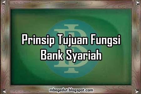 pengertian, definisi, bank, pengertian bank, prinsip bank, tujuan bank, bank syariah, fungsi bank, perbankan