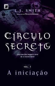 {Resenha} Círculo Secreto - A iniciação