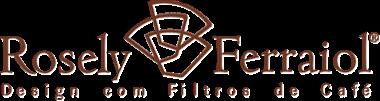 Rosely Ferraiol Design em Filtros de Café