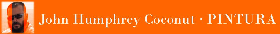 JOHN HUMPHREY COCONUT PINTURA
