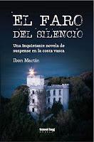 El faro del silencio, Ibon Martín