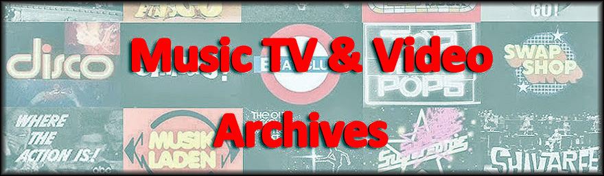 Music TV and Video Archives