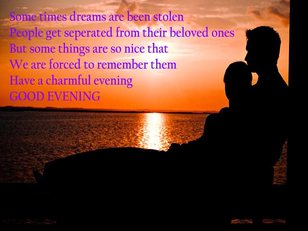 good evening photos with love quotes boy friend photos