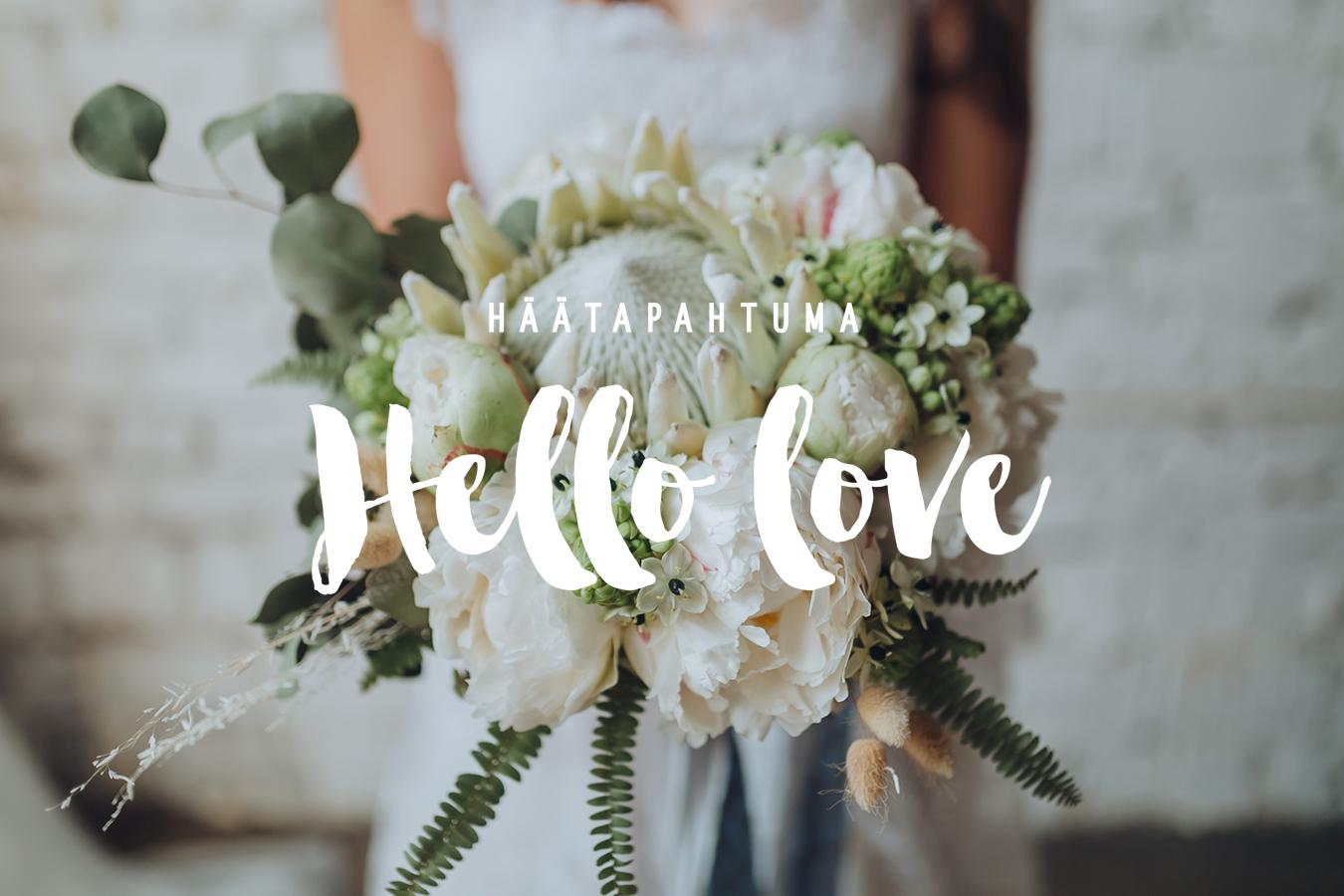 HÄÄTAPAHTUMA Hello love