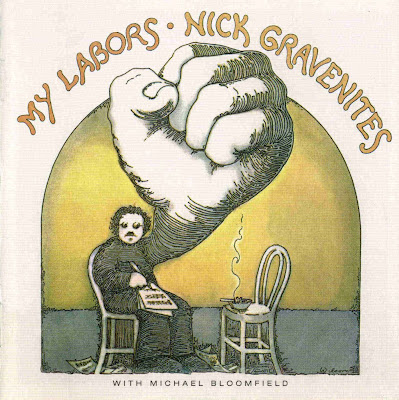 Nick Gravenites With Mike Bloomfield - My Labors + 7 Bonus Tracks - 1969 Live At Fillmore West - Great Blues (Wave)