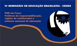 IV SEMINÁRIO DE EDUCAÇÃO BRASILEIRA