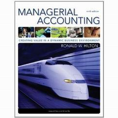 managerial accounting 9th edition hilton chapter 3 Chapter 3 job-order costing solutions to questions 3-1 by definition, manufacturing overhead seasonal factors or variations in output.
