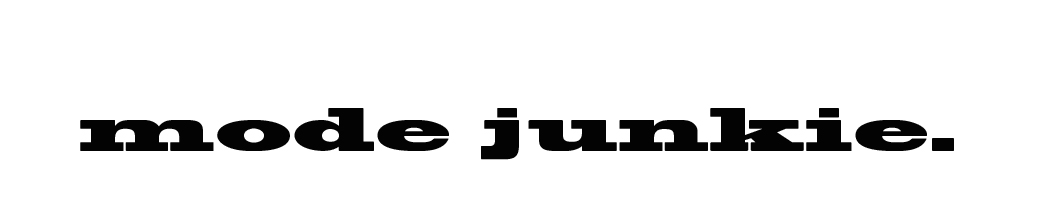 Mode Junkie