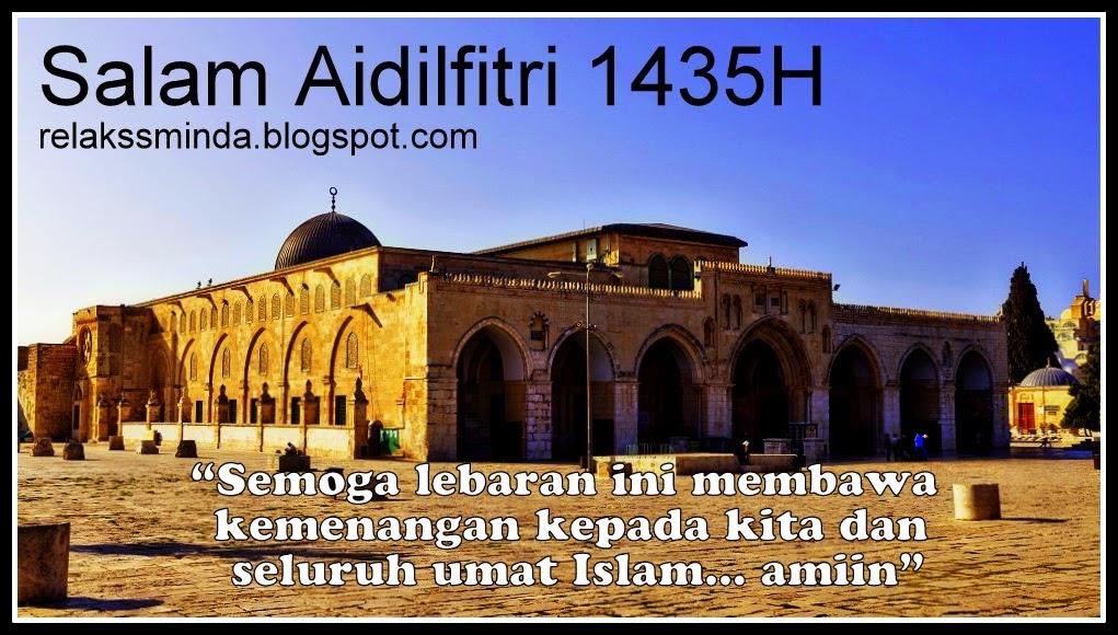 Salam Hari Raya Aidilfitri 1435H - 2014