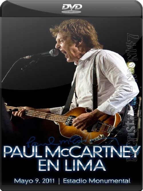 Paul McCartney: Up And Coming Tour - Lima Perú (2011) (2 DVDs) (Mirrors) (Estreno X-CALETA)